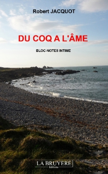 DU COQ A L'ÂME - BLOC-NOTES INTIME