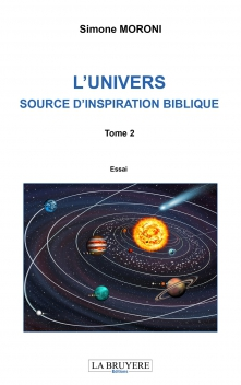 L'UNIVERS SOURCE D'INSPIRATION BIBLIQUE - TOME 2