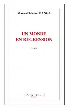 UN MONDE EN RÉGRESSION