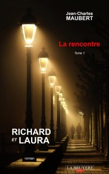 RICHARD ET LAURA  LA RENCONTRE –TOME 1