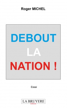 DEBOUT LA NATION !